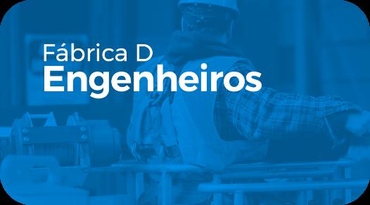 FÁBRICA DE ENGENHEIROS